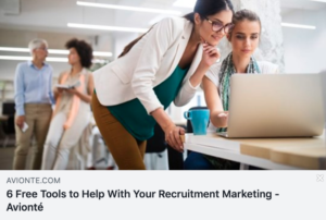 """Screenshot of a blog post titled, """"6 Free Tools to Help With Your Recruitment Marketing."""""""