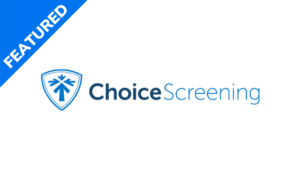Choice Screening - Featured